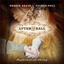 Beegie Adair & Jaimee Paul - After the Ball