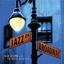 Jack Jezzro - Jazz on broadway: jazz guitar tribute to broadway
