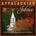 Jim Hendricks - Appalachian jubilee: old-time gospel hymns featuring the vocals of jim hendricks