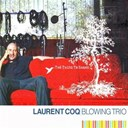 Laurent Coq Blowing Trio - The thing to share