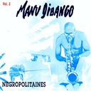 Manu Di Bango - Negropolitaines  vol. ii