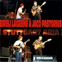 Bir&eacute;li Lagr&egrave;ne / Jaco Pastorius - Stuttgart aria