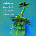 Bir&eacute;li Lagr&egrave;ne - Special guests - larry coryell and miroslav vitous