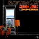 Sharon Jones / The Dap Kings - Naturally