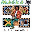 B Macka - Hold on to your culture