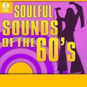 Billy Watkins / Corsairs / Dee Dee Sharp / Gene Chandler / Jackie Lee / Soul Survivors / The Blendells / The Chiffons / The Drifters / The Equals / The Incredibles / The Marcels / The Olympics / The Orlons - Soulful sounds of the 60's