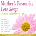 B.j. Thomas / Bobby Helms / Deborah Allen / Dobie Gray / Frankie Laine / Johnnie Ray / Lynn Anderson / Mel Carter / Pat Boone / Rosemary Clooney / The Dixie Cups / The Drifters / The Four Aces / The Lettermen / The Platters / Timi Yuro / Tina Turner - Mother's favourite love songs