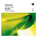 Julius Reubke / Robert Schumann - Kreisleriana - sonate piano