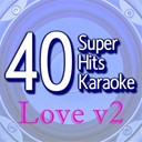 B The Star - 40 super hits karaoke: love, vol. 2