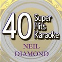 B The Star - 40 super hits karaoke: neil diamond