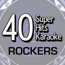 B The Star - 40 super hits karaoke: rockers