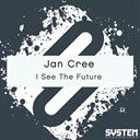 Jan Cree - I see the future