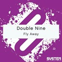 Double Nine - Fly away