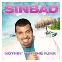 Sinbad - Nothin' but the funk