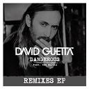 David Guetta - Dangerous (feat. sam martin) (remixes ep)