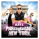 Dj Kayz - Paris Oran New York