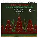 Herbert Von Karajan - Tchaikovsky: symphony no. 4