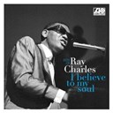 Ray Charles - I believe to my soul - best of