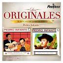 Pedro Infante - Los originales vol. 6