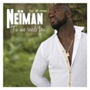 Neiman - Tu me rends fou (feat. nd fepro)