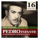 Pedro Infante - 16 de septiembre - rancheras