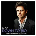 Guto - Down to rio (feat. curtis young)