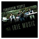 Tomorrow People - Irie music (radio edit)