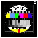 Miguel Bosè - Cuéntame