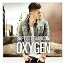 Baptiste Giabiconi - Oxygen (edition collector)