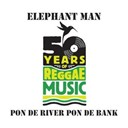 Elephant Man - Pon de river pon de bank