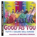 Michele Braga - O.s.t. good as you