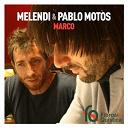 Melendi / Pablo Motos - Marco