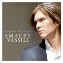 Amaury Vassili - My heart will go on