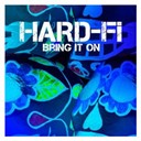 Hard-Fi - Bring it on