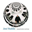 José Padilla - Essentials & rarities