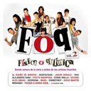 Actores De La Serie Foq / Alejandro Sanz / Alex Ferreira / Alex Ubago / Coque Malla / Despistaos / Diego Martin / Donkeyboy / Efecto Mariposa / El Sueno De Morfeo / Fisica O Quimica / Fito Y Fitipaldis / Georgina / Jarabe De Palo / Jason Derulo / Miranda / M&auml;bu / Pecker / Second / Taxi - Fisica o quimica vol. 2