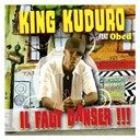 King Kuduro / King Kuduro Feat Obed - Il faut danser (single digital)