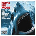 Faith No More - The very best definitive ultimate greatest hits collection (digital)