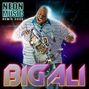 Big Ali - Neon music - radio edit by soundshakerz
