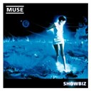 Muse - Showbiz (09 version)