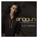 Anggun - Si je t'emmène (single promo)