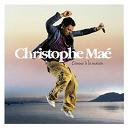 Christophe Maé - Comme à la maison