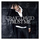 Craig David - Trust me
