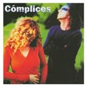 C&oacute;mplices - C&oacute;mplices