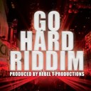 Anthony Que / Beekie Bailey / G Maffiah / Ginja / Gyptian / Half Pint / Instrumental / Junie Platinum / Mr. K / True Black - Go hard riddim