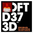 Zoo Brazil - You don't know me (feat. ursula rucker)
