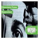 Chocolate Puma - Hypnotism