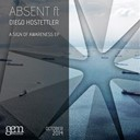 Absent / Absent, Diego Hostettler - A sign of awareness ep