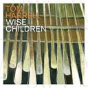 Jimmy Greene / Tom Harrell / Xavier Davis - Wise children
