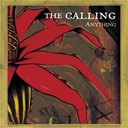 The Calling - Anything